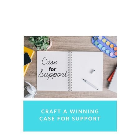 How to Craft a Winning Case for Support