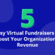5 Easy Virtual Fundraisers that Boost Your Revenue